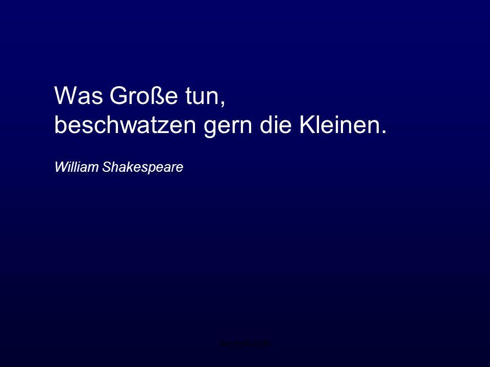 me-online.de Was Große tun, beschwatzen gern die Kleinen. William Shakespeare