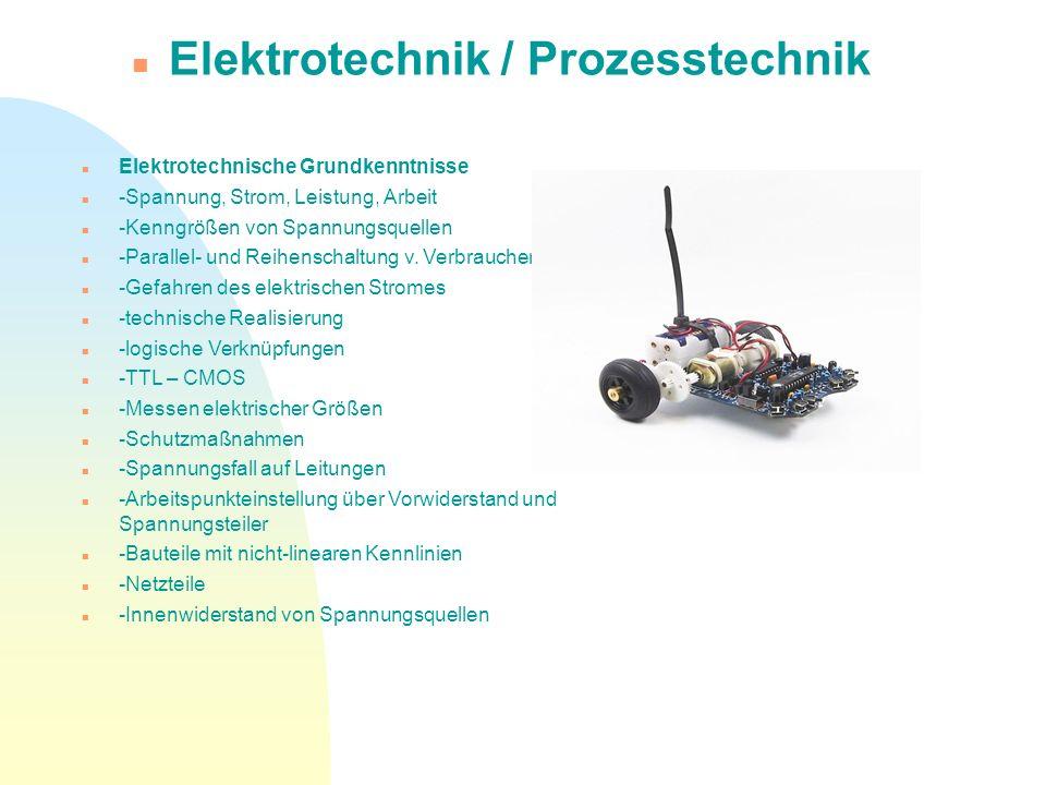 Elektrotechnische Grundkenntnisse -Spannung, Strom, Leistung, Arbeit -Kenngrößen von Spannungsquellen -Parallel- und Reihenschaltung v. Verbrauchern -