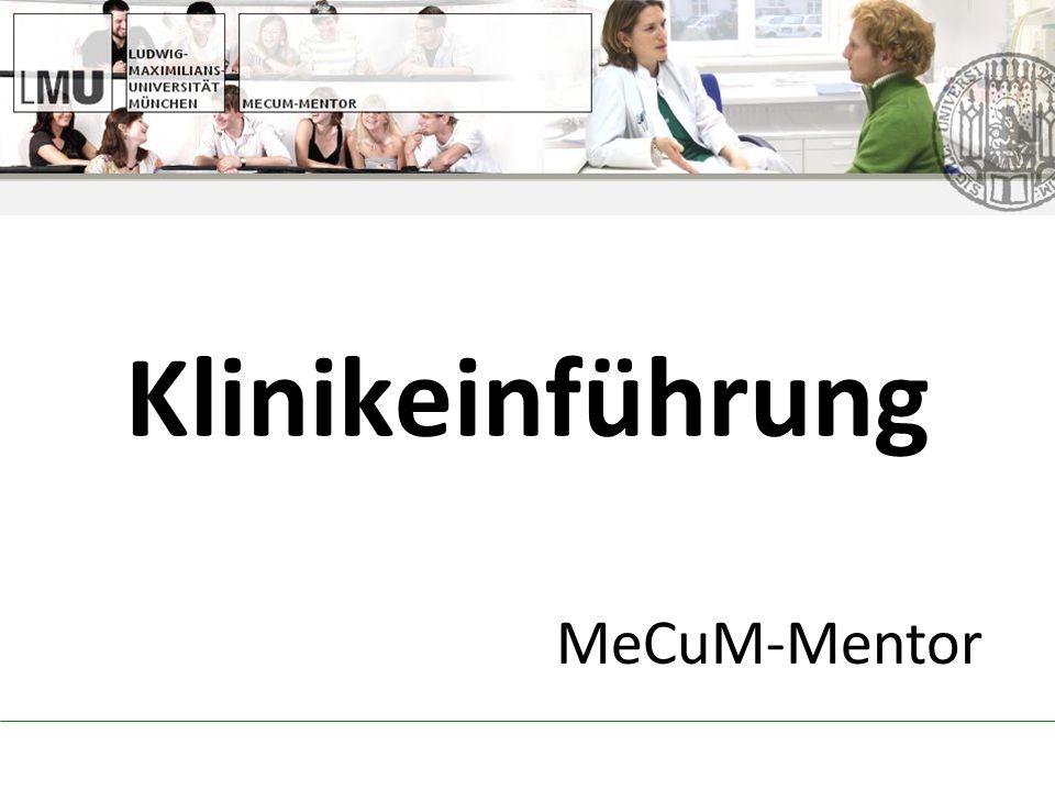 MeCuM-Mentor Klinikeinführung