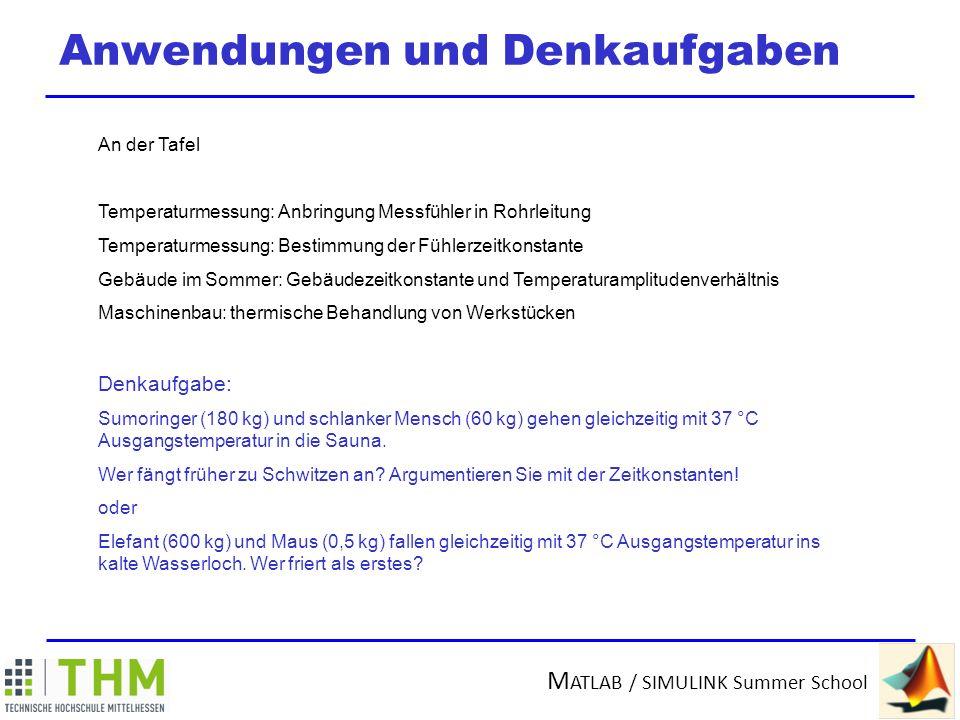 M ATLAB / SIMULINK Summer School Verallgemeinerung System 1.
