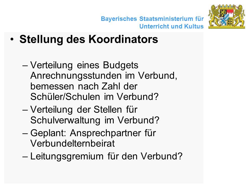Bayerisches Staatsministerium für Unterricht und Kultus Stellung des Koordinators –Verteilung eines Budgets Anrechnungsstunden im Verbund, bemessen na