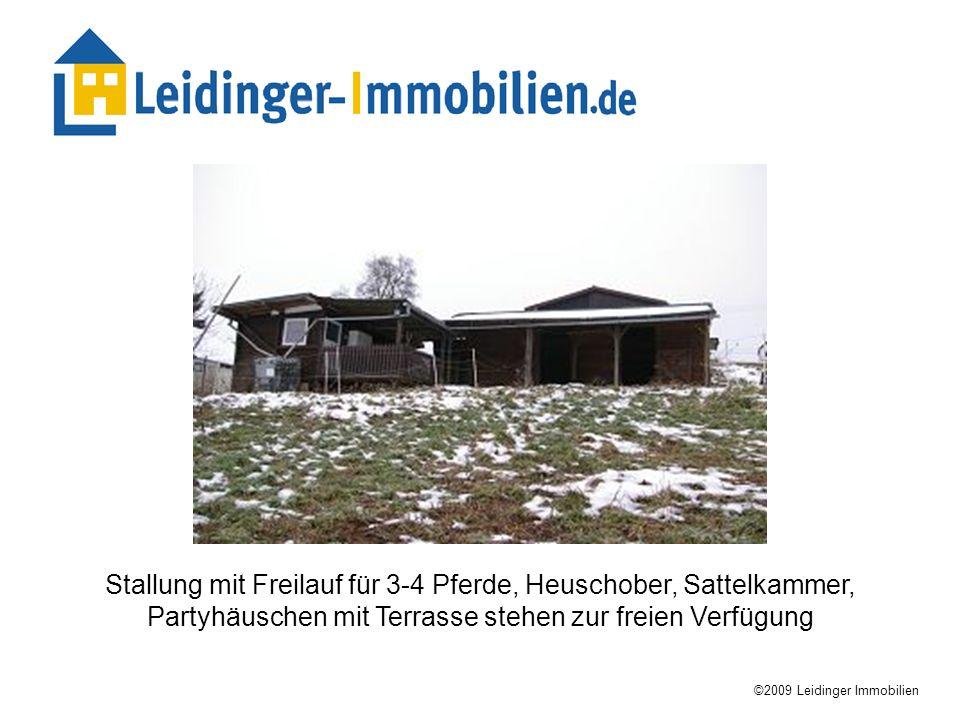 ©2009 Leidinger Immobilien 4 große Carport´s noch ohne eigene Zuwegung warten noch darauf erschlossen zu werden.