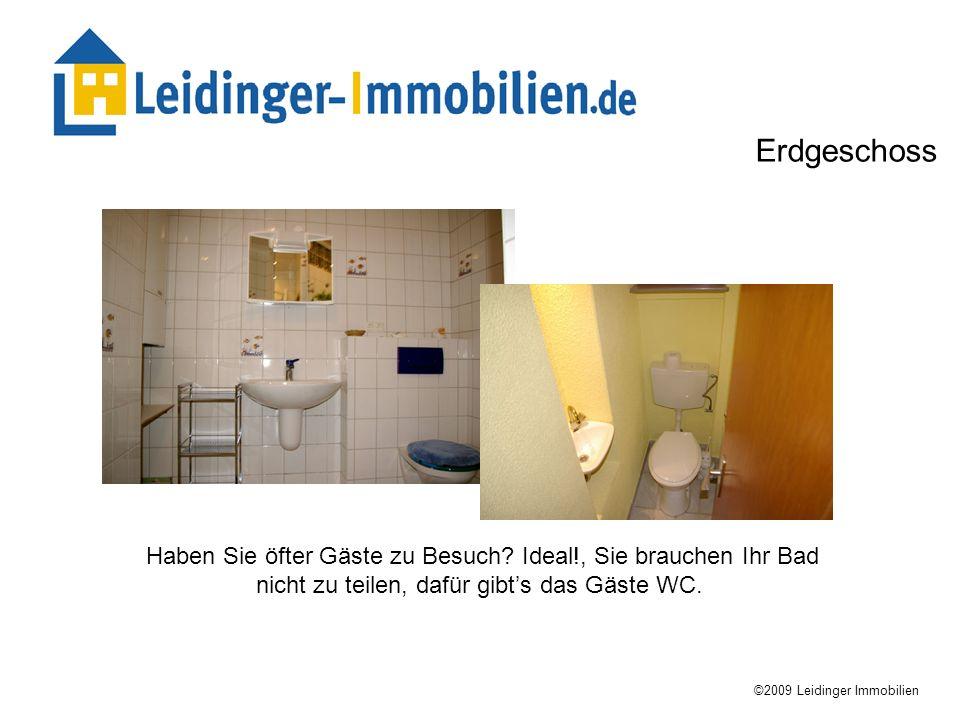 Haben Sie öfter Gäste zu Besuch? Ideal!, Sie brauchen Ihr Bad nicht zu teilen, dafür gibts das Gäste WC. ©2009 Leidinger Immobilien Erdgeschoss