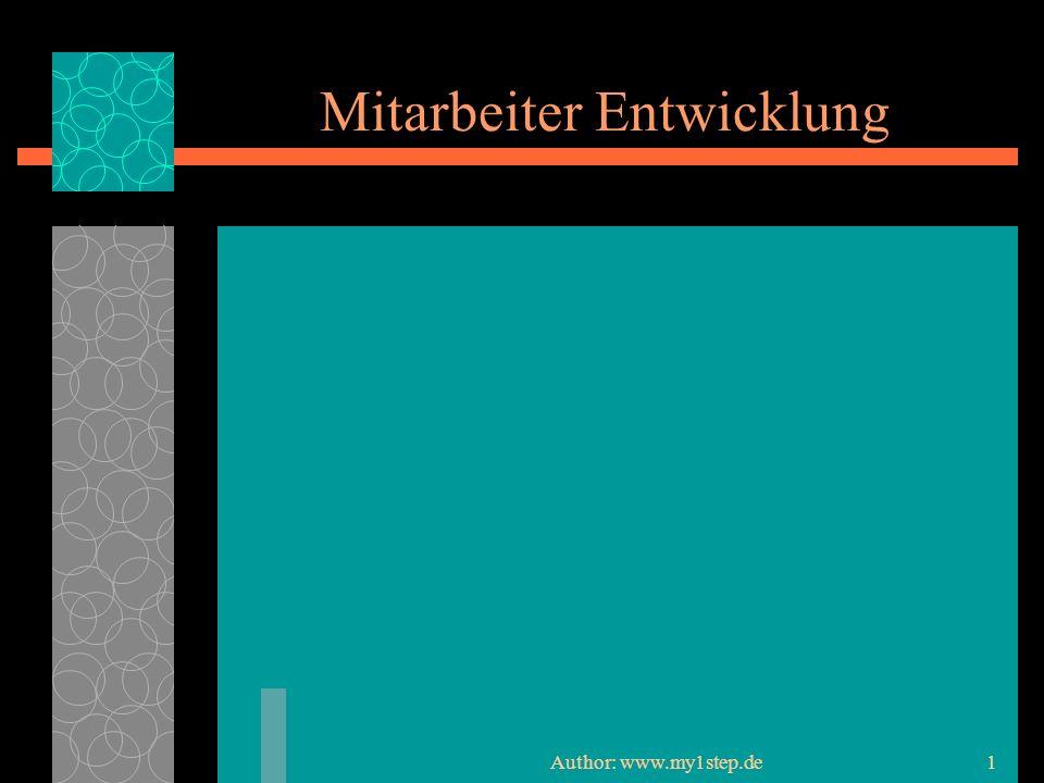 Author: www.my1step.de1 Mitarbeiter Entwicklung