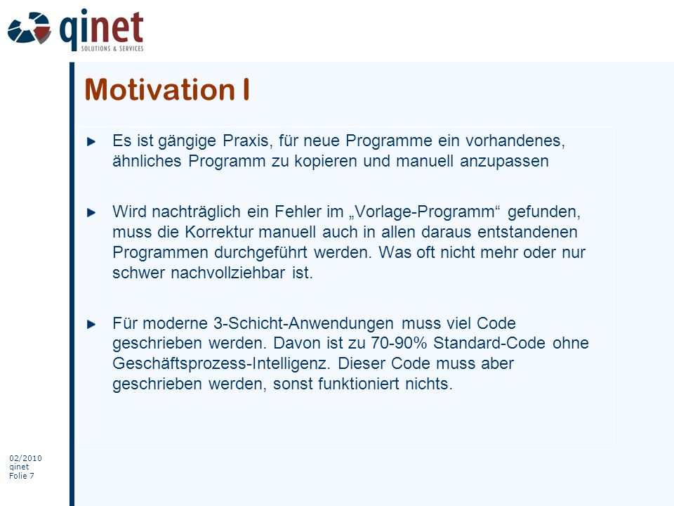 02/2010 qinet Folie 28 Beispiel – Anwendungen IV Workflow-Kollaboration: Kontotyp bearbeiten