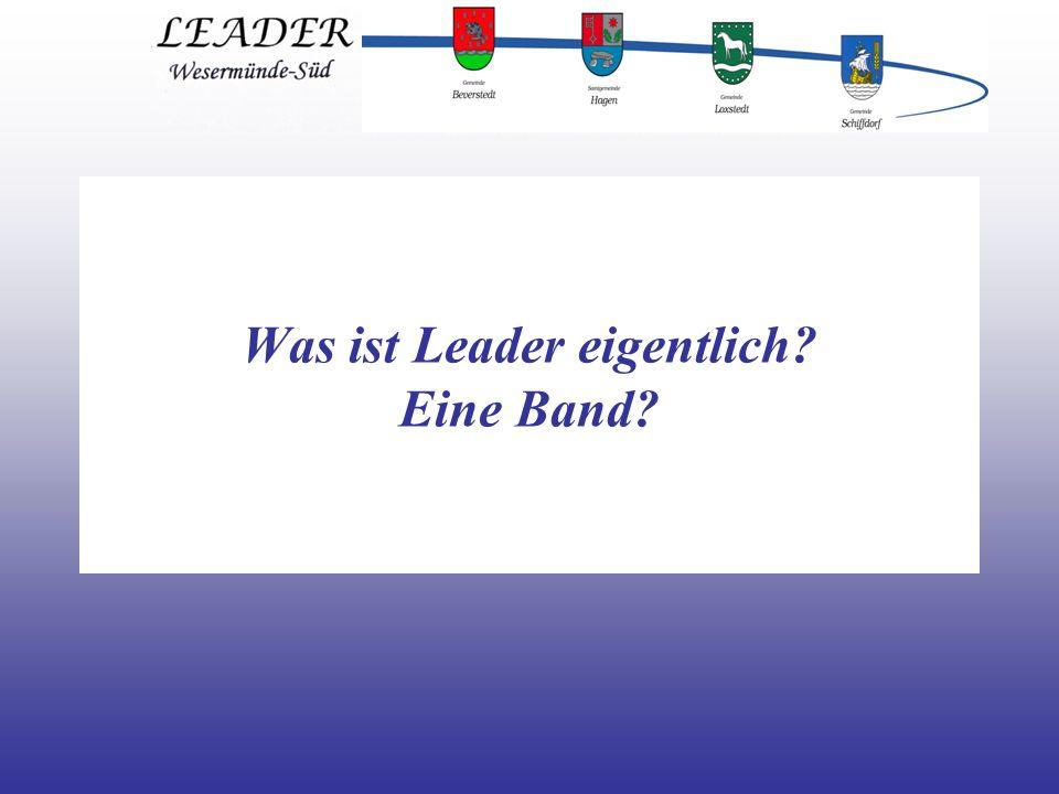 Was ist Leader eigentlich Eine Band