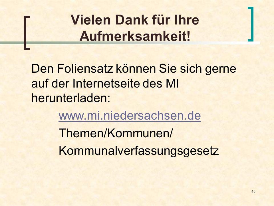 40 Vielen Dank für Ihre Aufmerksamkeit! Den Foliensatz können Sie sich gerne auf der Internetseite des MI herunterladen: www.mi.niedersachsen.de Theme