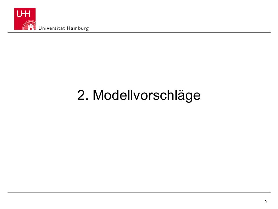 9 2. Modellvorschläge