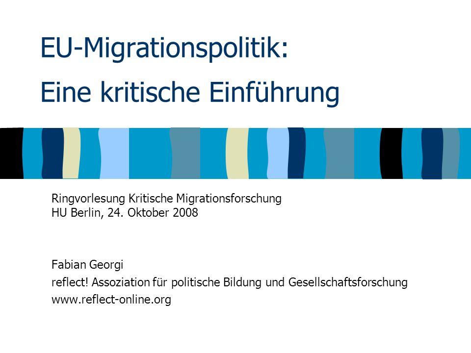 Überblick zum Vortrag 1.Entwicklung der EU-Migrationspolitik 1.