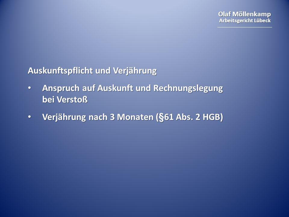 Olaf Möllenkamp Arbeitsgericht Lübeck Auskunftspflicht und Verjährung Anspruch auf Auskunft und Rechnungslegung bei Verstoß Anspruch auf Auskunft und