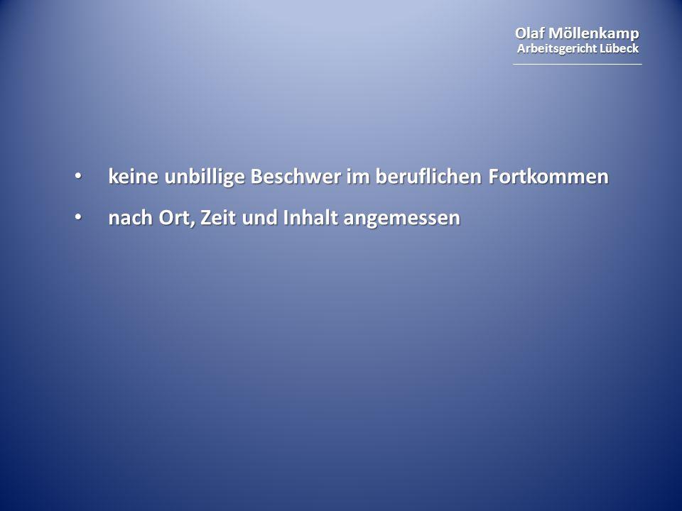 Olaf Möllenkamp Arbeitsgericht Lübeck keine unbillige Beschwer im beruflichen Fortkommen keine unbillige Beschwer im beruflichen Fortkommen nach Ort,