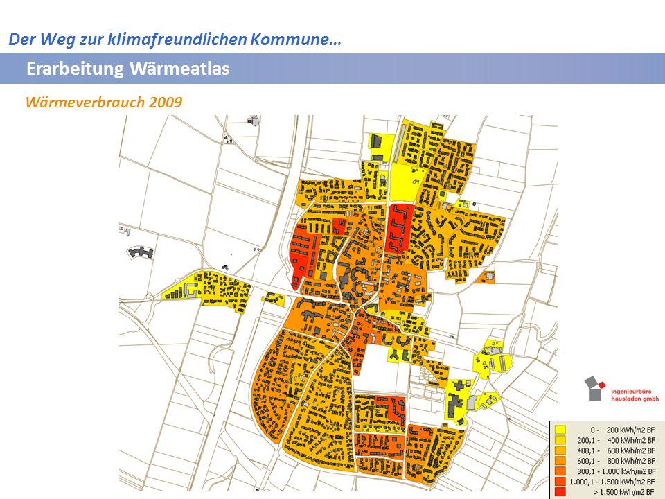 Erarbeitung Wärmeatlas Wärmeverbrauch 2009 Bayerische Vermessungsverwaltung 2009 Der Weg zur klimafreundlichen Kommune…