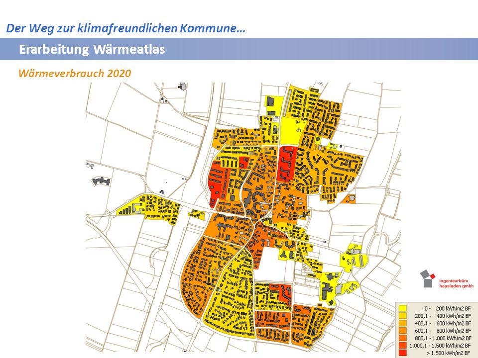 Erarbeitung Wärmeatlas Wärmeverbrauch 2020 Bayerische Vermessungsverwaltung 2009 Der Weg zur klimafreundlichen Kommune…