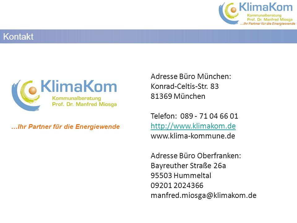 …Ihr Partner für die Energiewende Kontakt …Ihr Partner für die Energiewende Adresse Büro München: Konrad-Celtis-Str.