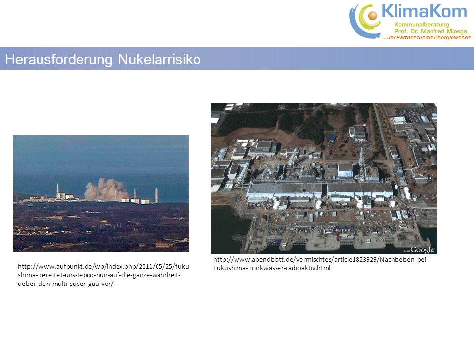 …Ihr Partner für die Energiewende Herausforderung Nukelarrisiko http://www.aufpunkt.de/wp/index.php/2011/05/25/fuku shima-bereitet-uns-tepco-nun-auf-die-ganze-wahrheit- ueber-den-multi-super-gau-vor/ http://www.abendblatt.de/vermischtes/article1823929/Nachbeben-bei- Fukushima-Trinkwasser-radioaktiv.html
