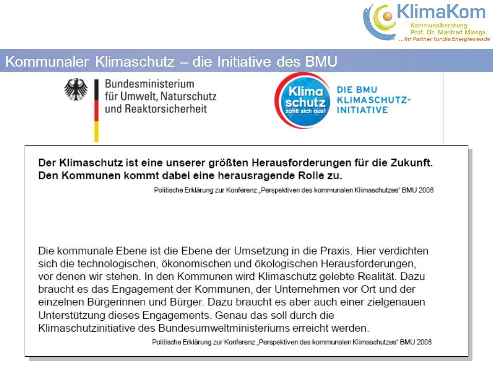 …Ihr Partner für die Energiewende Kommunaler Klimaschutz – die Initiative des BMU