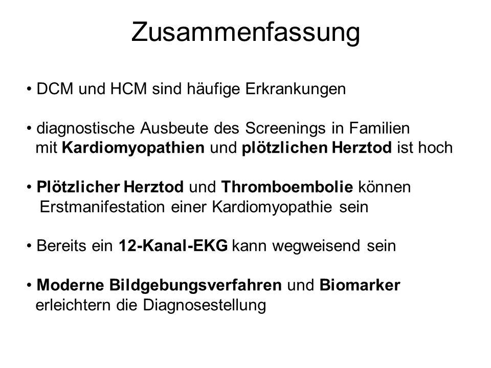 DCM und HCM sind häufige Erkrankungen diagnostische Ausbeute des Screenings in Familien mit Kardiomyopathien und plötzlichen Herztod ist hoch Plötzlic
