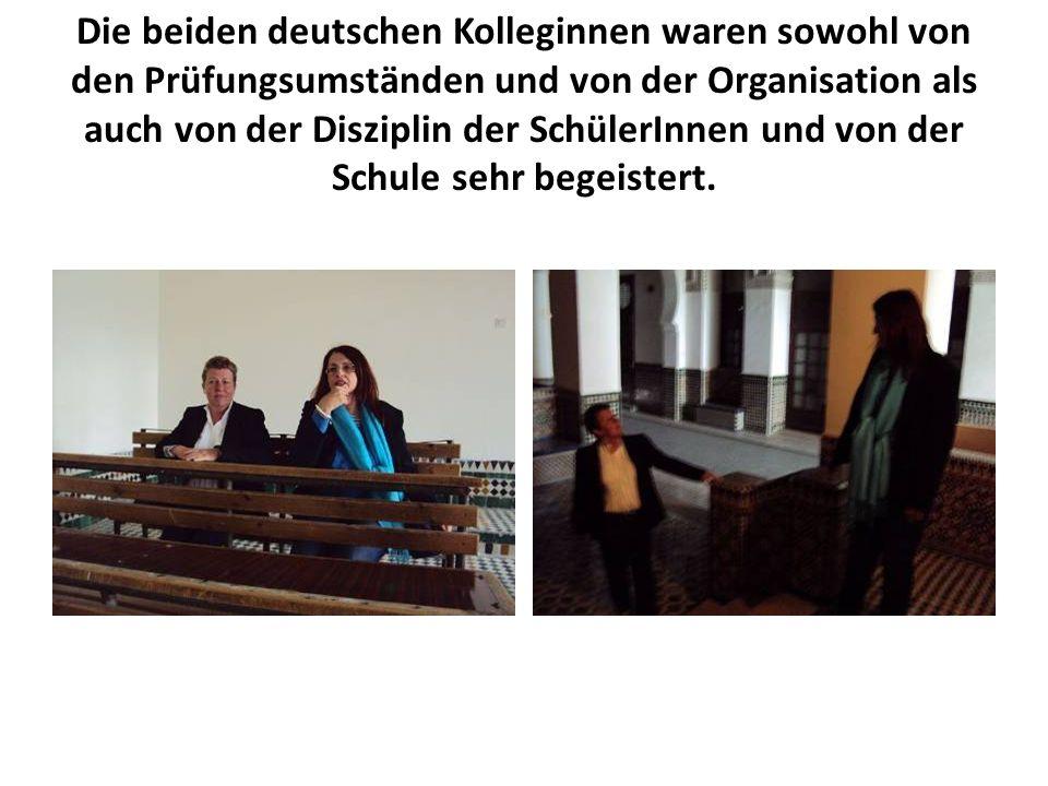 Die beiden deutschen Kolleginnen waren sowohl von den Prüfungsumständen und von der Organisation als auch von der Disziplin der SchülerInnen und von d