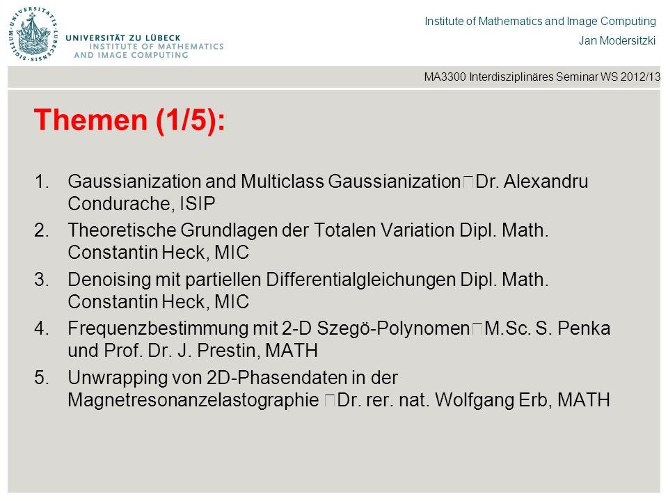 Institut für Beispielsysteme | Forschungsgruppe Systembeispiele Institute of Mathematics and Image Computing Jan Modersitzki MA3300 Interdisziplinäres Seminar WS 2012/13 T17: Landmarkenunterstützte Bildregistrierung M.Sc.
