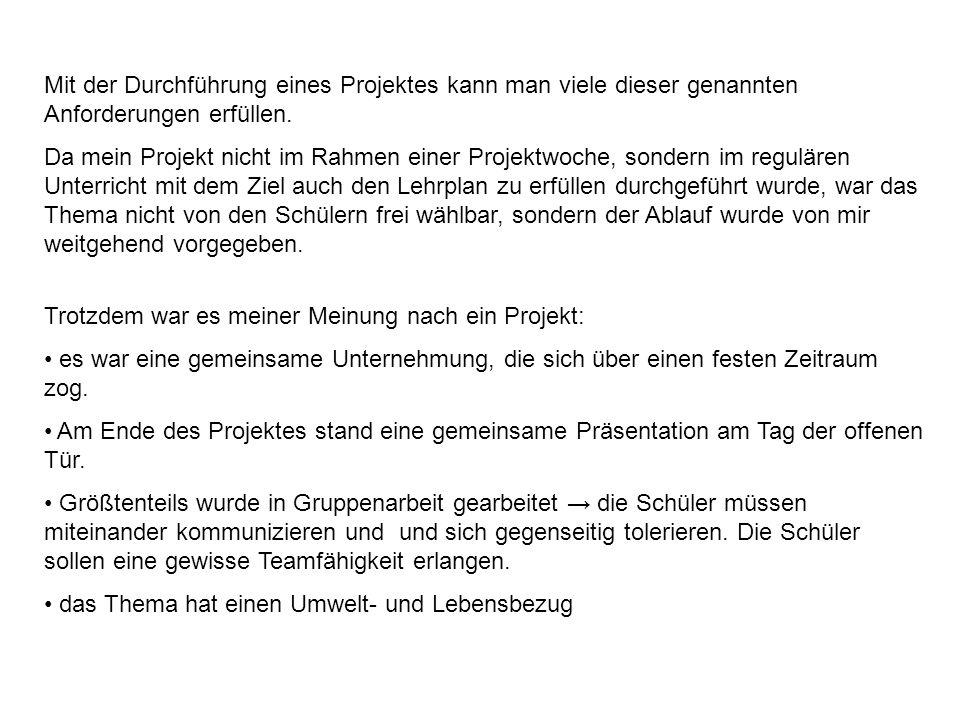 4.Die Projektarbeit wird benotet.