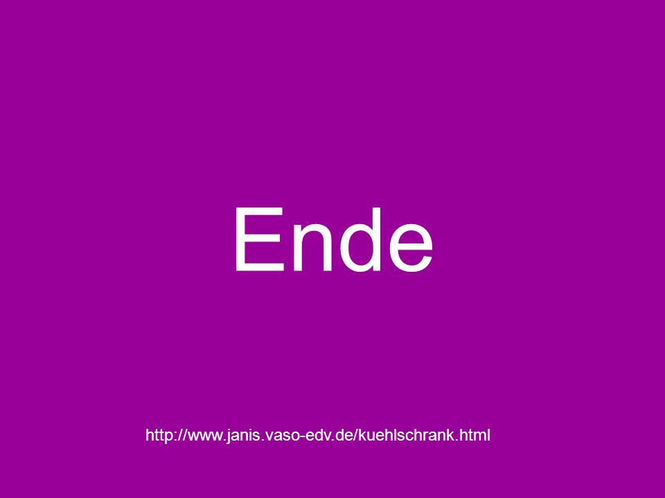 Ende http://www.janis.vaso-edv.de/kuehlschrank.html