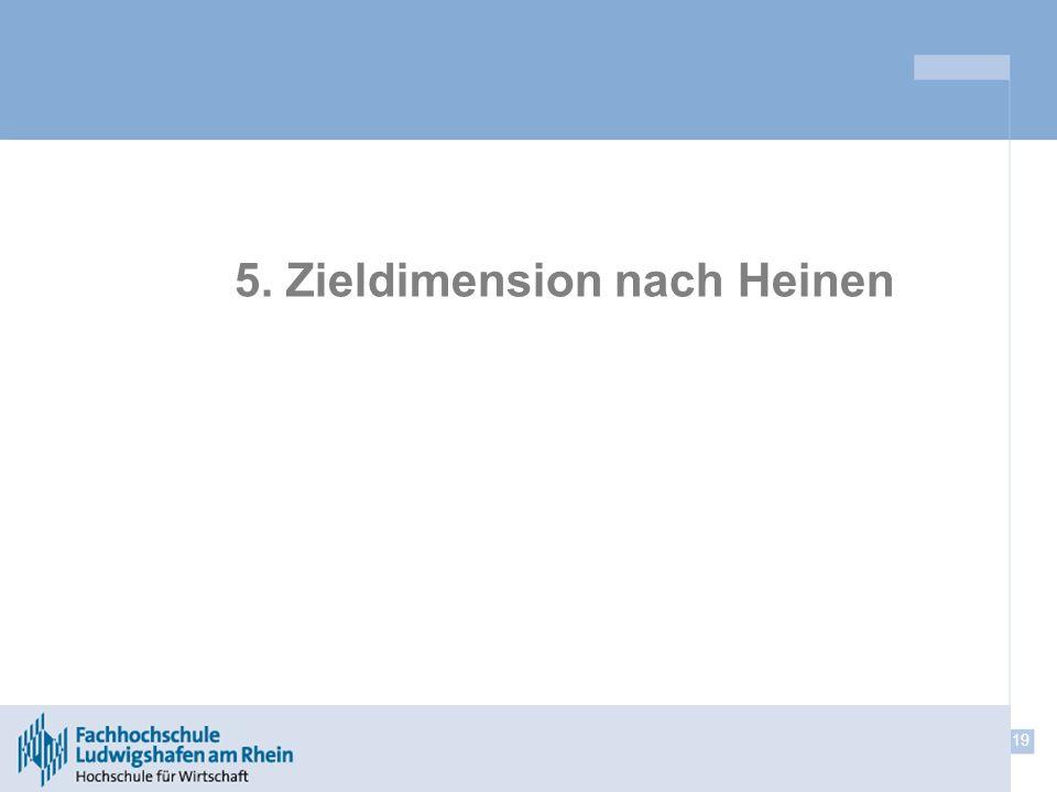 19 5. Zieldimension nach Heinen