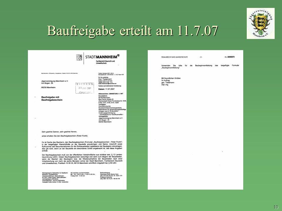 10 Baufreigabe erteilt am 11.7.07