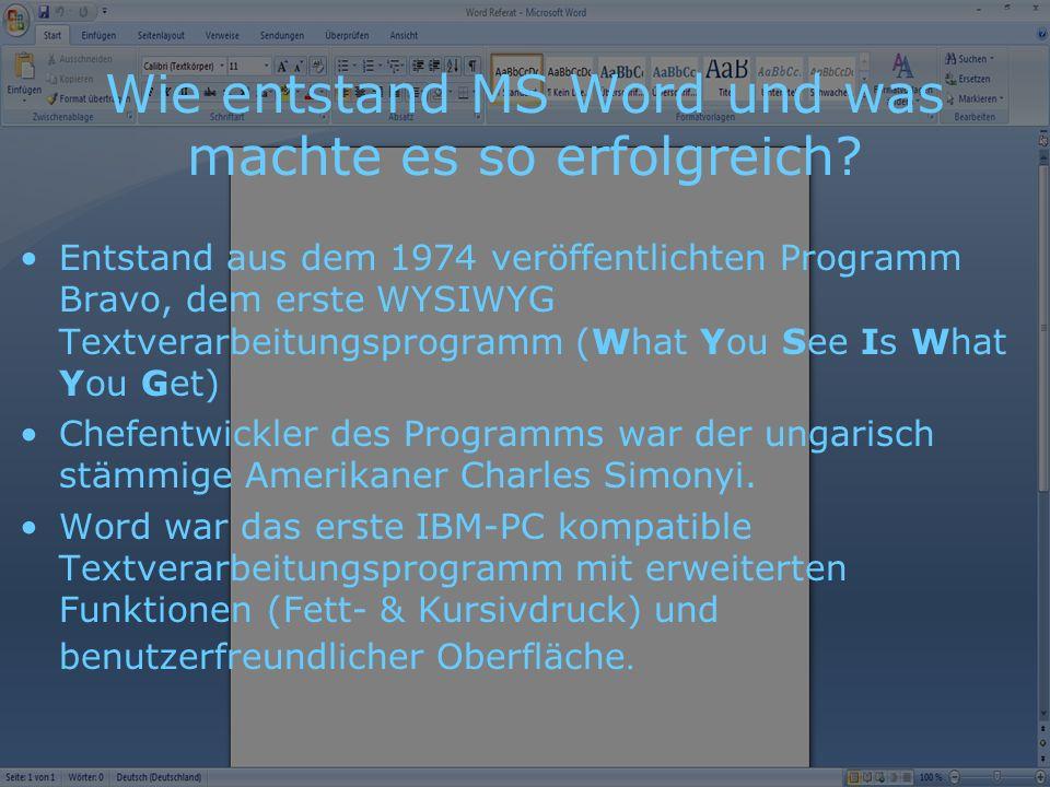 Wie entstand MS Word und was machte es so erfolgreich.