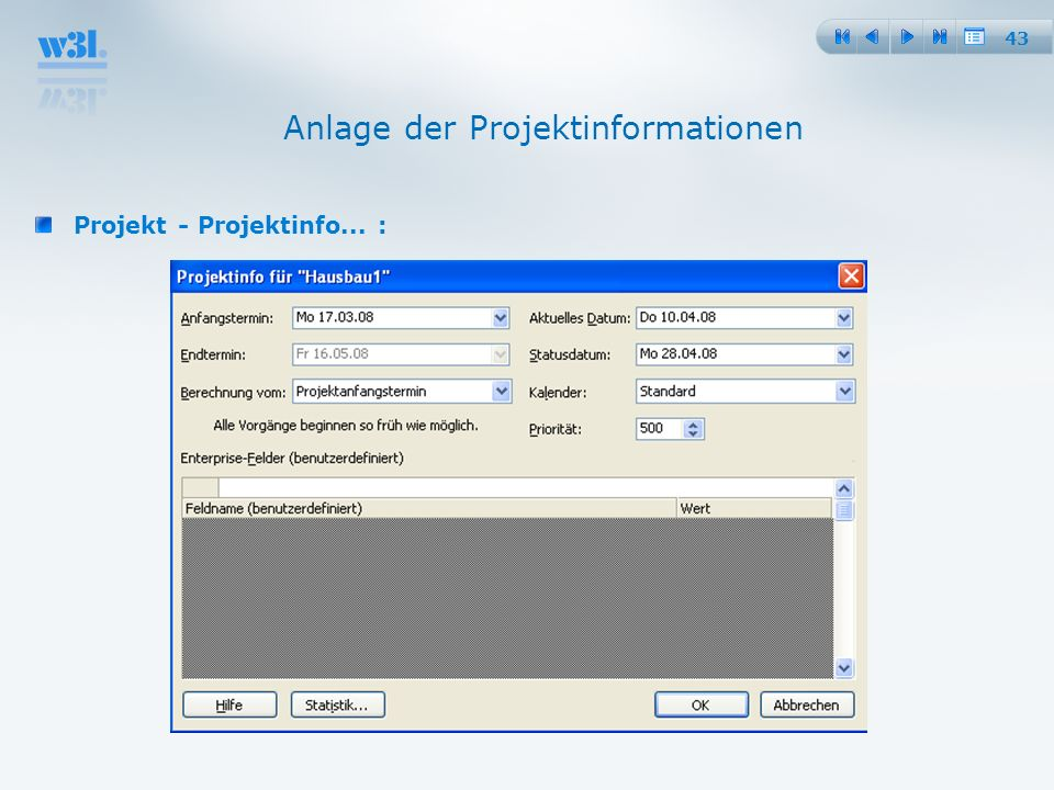 43 Anlage der Projektinformationen Projekt - Projektinfo... :