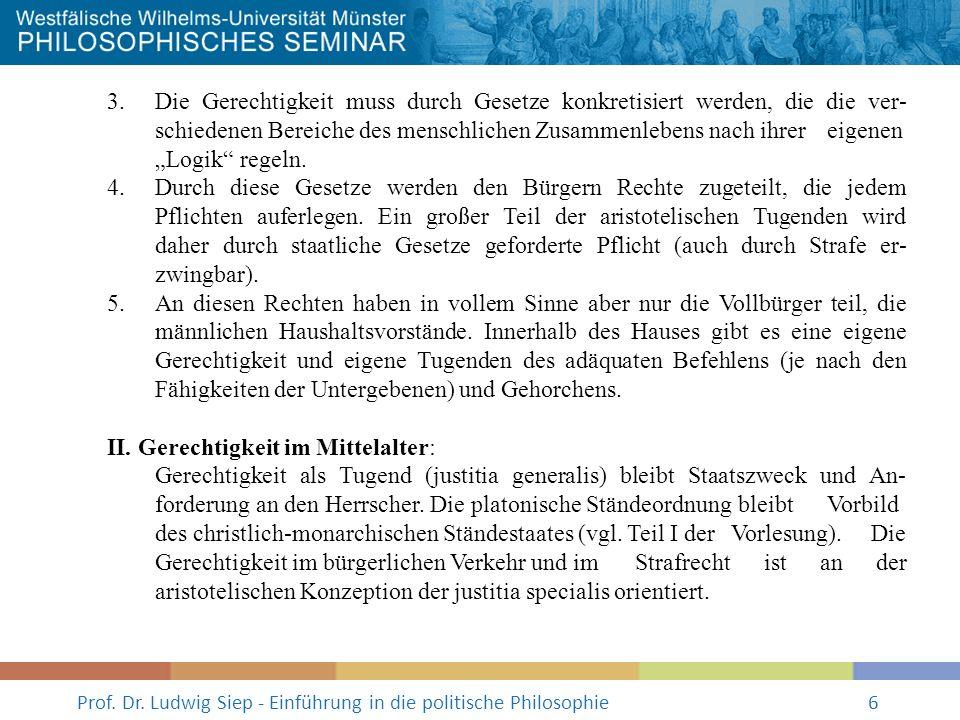 Prof.Dr. Ludwig Siep - Einführung in die politische Philosophie7 III.