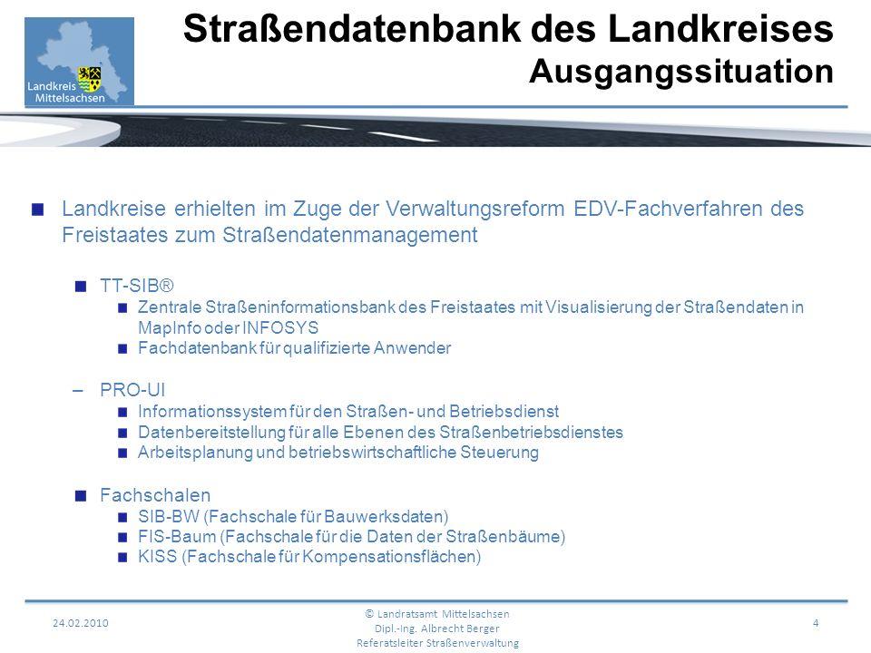 Landkreise erhielten im Zuge der Verwaltungsreform EDV-Fachverfahren des Freistaates zum Straßendatenmanagement TT-SIB® Zentrale Straßeninformationsba