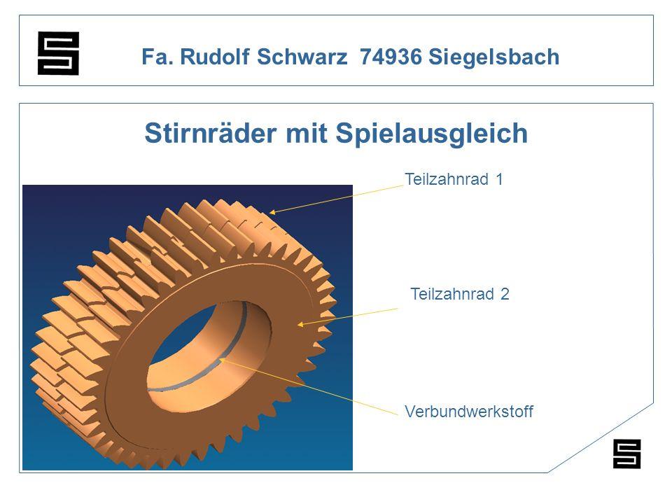 Fa. Rudolf Schwarz 74936 Siegelsbach Stirnräder mit Spielausgleich Teilzahnrad 1 Teilzahnrad 2 Verbundwerkstoff