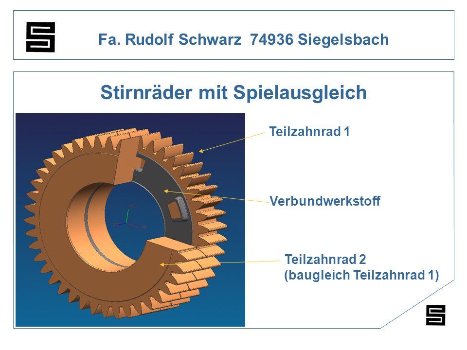 Fa. Rudolf Schwarz 74936 Siegelsbach Stirnräder mit Spielausgleich Teilzahnrad 1 Verbundwerkstoff Teilzahnrad 2 (baugleich Teilzahnrad 1)