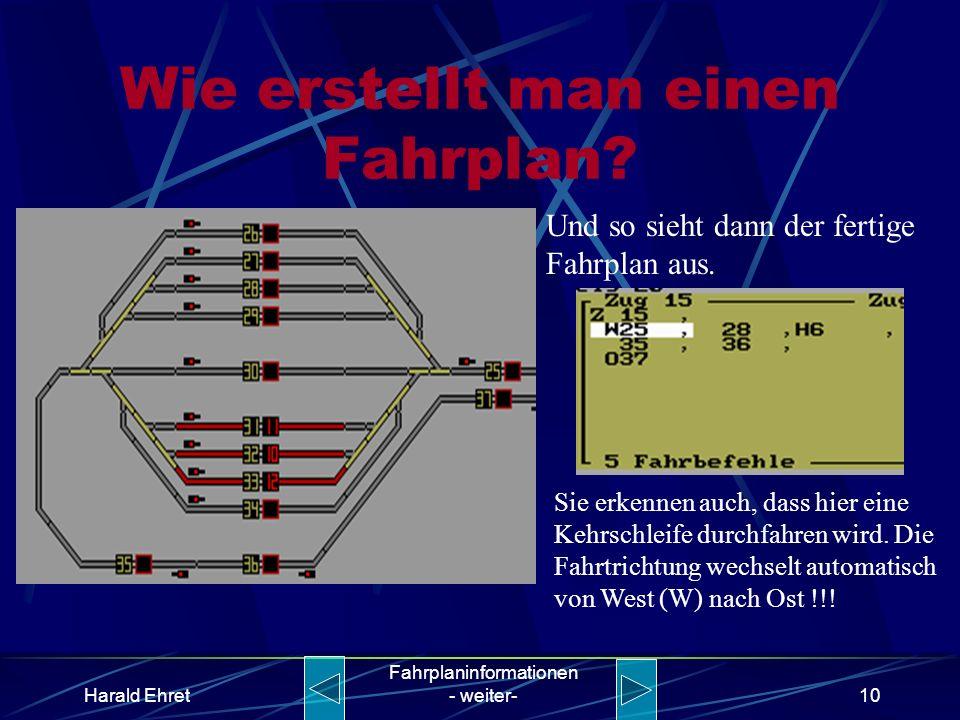 Harald Ehret Fahrplaninformationen - weiter-9 Wie erstellt man einen Fahrplan? W2528H6 3536O37