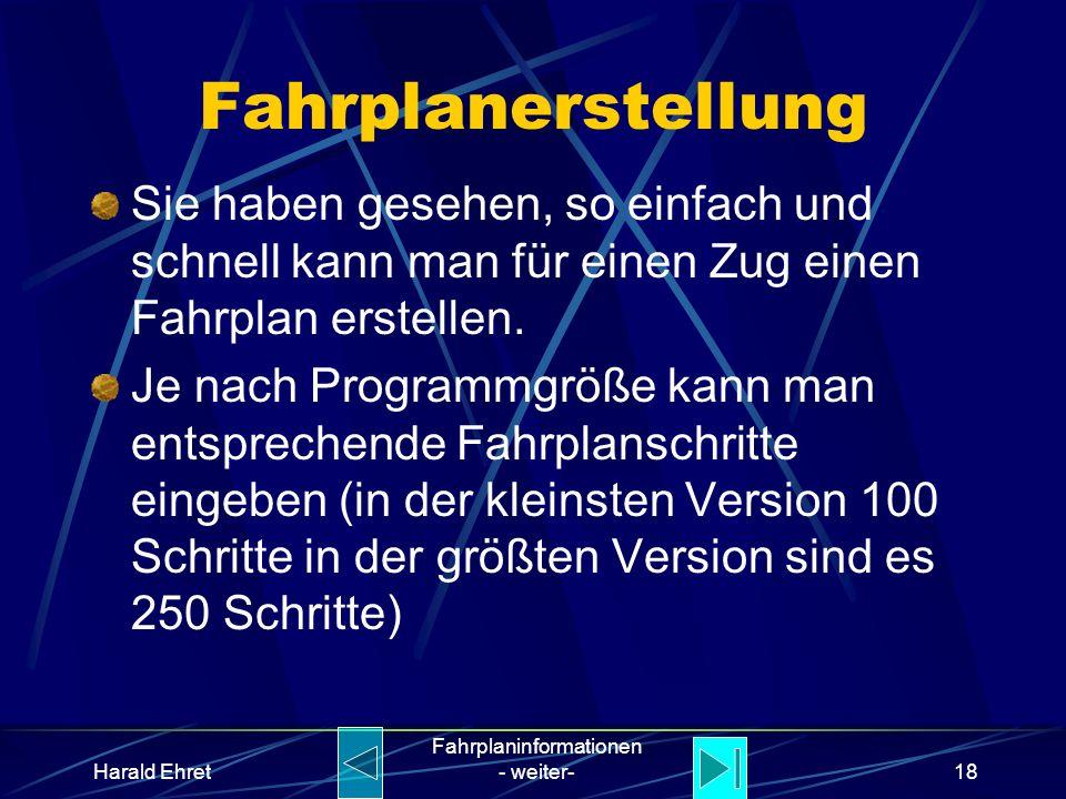 Harald Ehret Fahrplaninformationen - weiter-17 Ablauf des Fahrplans !