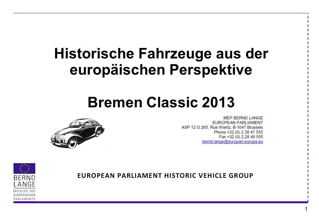 12 (9) Fahrzeuge von historischem Interesse sollen das Erbe der Epoche, in der sie gebaut wurden, erhalten und es wird davon ausgegangen, dass sie kaum auf öffentlichen Straßen fahren.