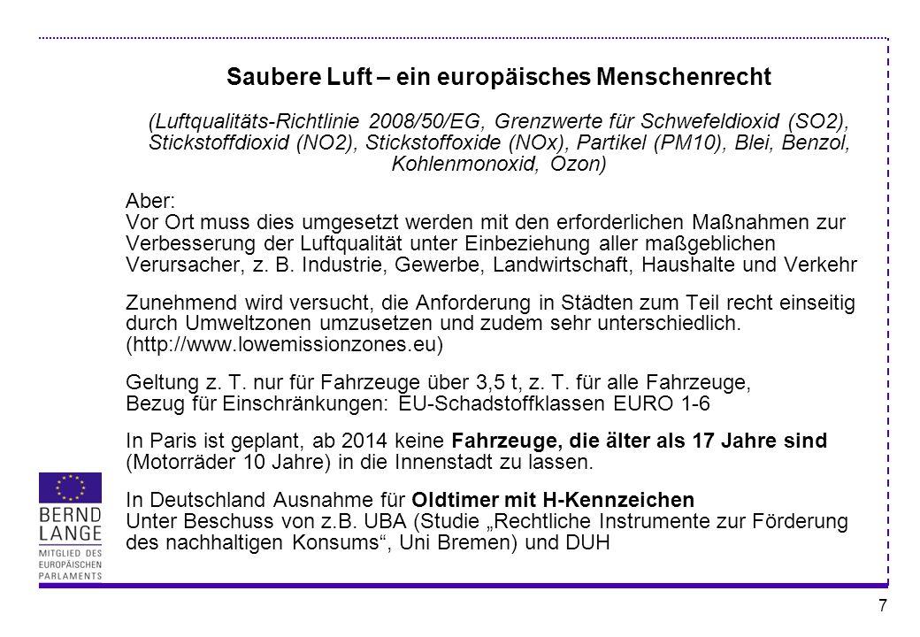 7 Saubere Luft – ein europäisches Menschenrecht (Luftqualitäts-Richtlinie 2008/50/EG, Grenzwerte für Schwefeldioxid (SO2), Stickstoffdioxid (NO2), Sti