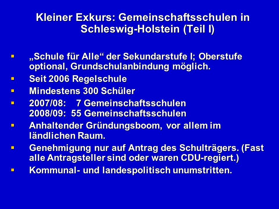 Kleiner Exkurs: Gemeinschaftsschulen in Schleswig-Holstein (Teil II) Kleiner Exkurs: Gemeinschaftsschulen in Schleswig-Holstein (Teil II) Was wird aus der Realschule.