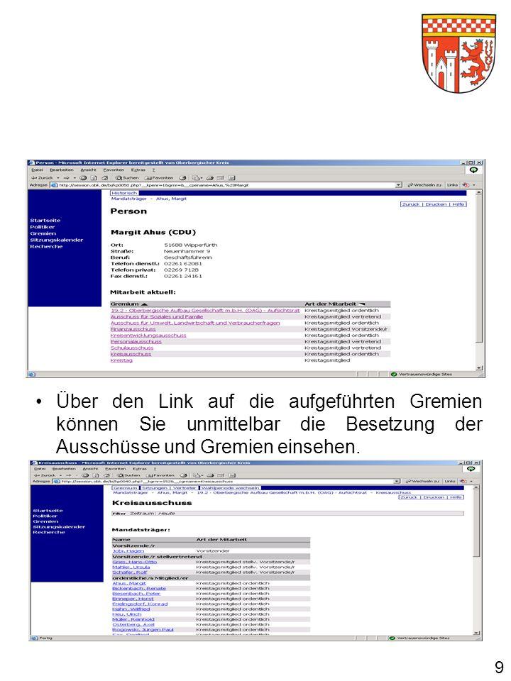 Im Menü Gremien sind alle Ausschüsse des Kreistages und alle Gremien, in die der Oberbergische Kreistag Mitglieder entsendet, aufgeführt.