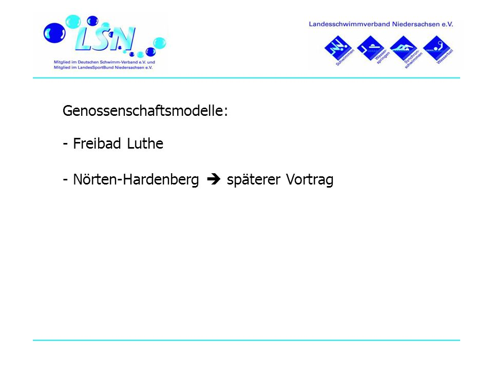 Genossenschaftsmodelle: - Freibad Luthe - Nörten-Hardenberg späterer Vortrag