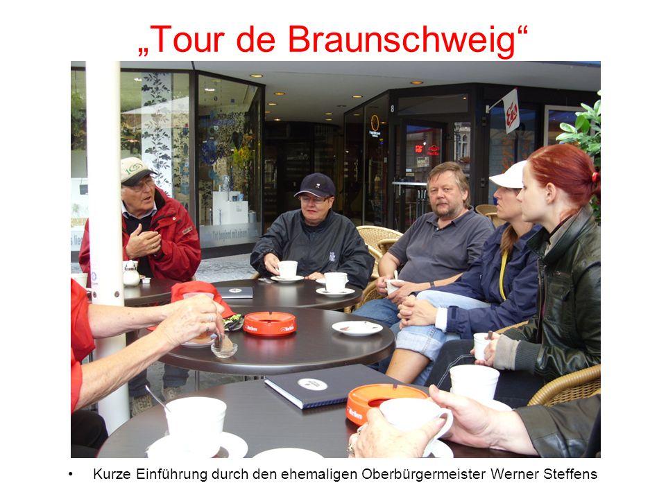 Tour de Braunschweig Kurze Einführung durch den ehemaligen Oberbürgermeister Werner Steffens