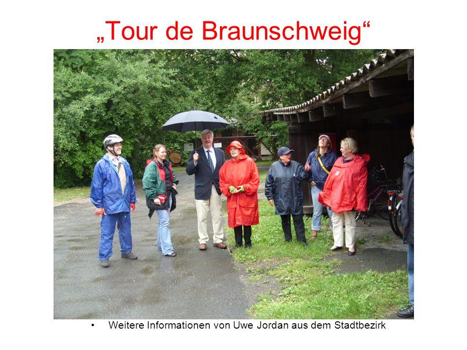 Tour de Braunschweig Weitere Informationen von Uwe Jordan aus dem Stadtbezirk