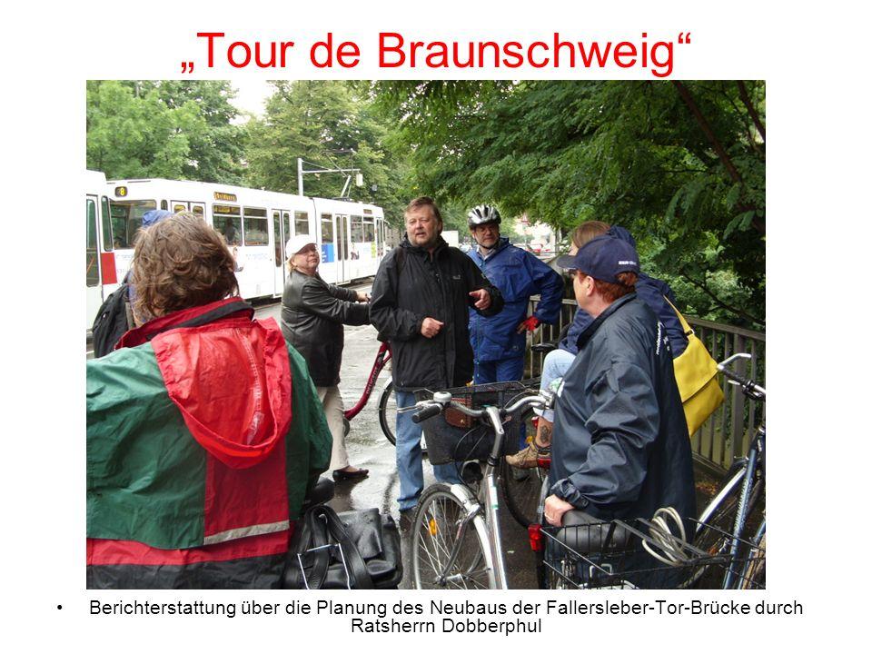 Tour de Braunschweig Berichterstattung über die Planung des Neubaus der Fallersleber-Tor-Brücke durch Ratsherrn Dobberphul
