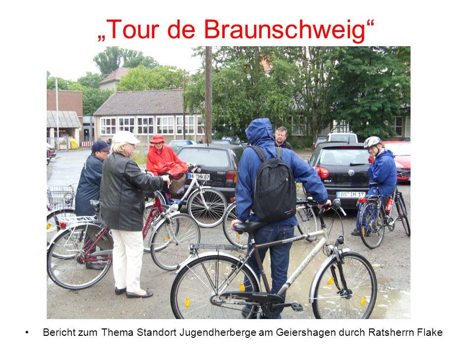 Tour de Braunschweig Bericht zum Thema Standort Jugendherberge am Geiershagen durch Ratsherrn Flake