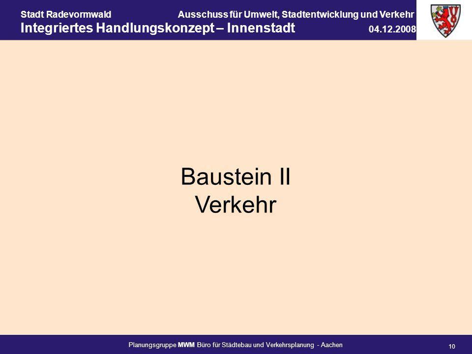 Planungsgruppe MWM Büro für Städtebau und Verkehrsplanung - Aachen 10 Stadt RadevormwaldAusschuss für Umwelt, Stadtentwicklung und Verkehr Integrierte