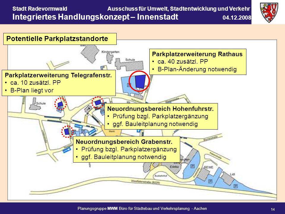 Planungsgruppe MWM Büro für Städtebau und Verkehrsplanung - Aachen 14 Stadt RadevormwaldAusschuss für Umwelt, Stadtentwicklung und Verkehr Integrierte