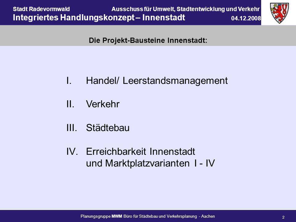 Planungsgruppe MWM Büro für Städtebau und Verkehrsplanung - Aachen 2 Stadt RadevormwaldAusschuss für Umwelt, Stadtentwicklung und Verkehr Integriertes