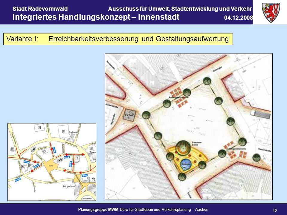 Planungsgruppe MWM Büro für Städtebau und Verkehrsplanung - Aachen 40 Stadt RadevormwaldAusschuss für Umwelt, Stadtentwicklung und Verkehr Integrierte