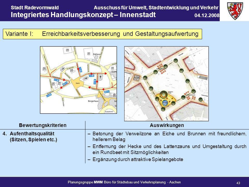 Planungsgruppe MWM Büro für Städtebau und Verkehrsplanung - Aachen 43 Stadt RadevormwaldAusschuss für Umwelt, Stadtentwicklung und Verkehr Integrierte