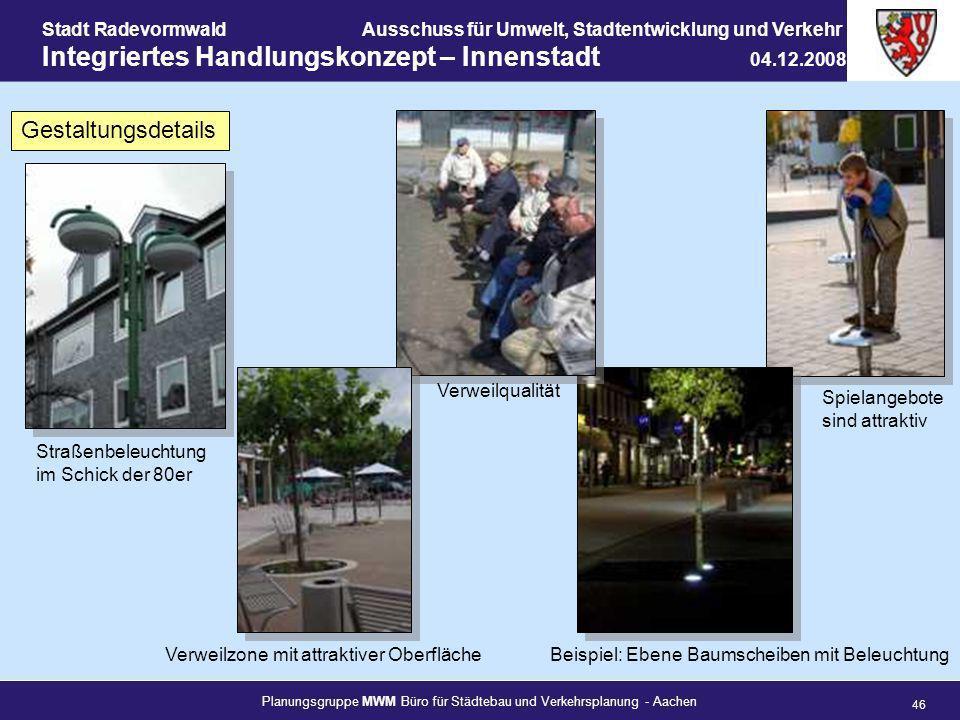 Planungsgruppe MWM Büro für Städtebau und Verkehrsplanung - Aachen 46 Stadt RadevormwaldAusschuss für Umwelt, Stadtentwicklung und Verkehr Integrierte